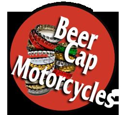 Beer Cap Motorcycles